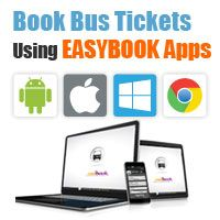 Book your bus tickets online using EASIBOOK app - iOs, Android, Chrome, Windows